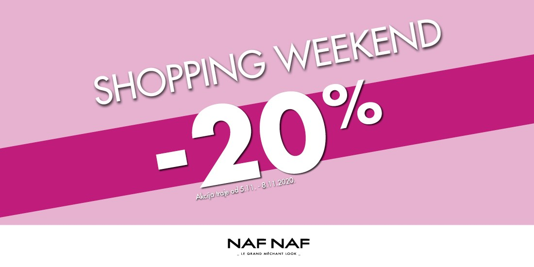Shopping weekend <br/> u Naf Nafu